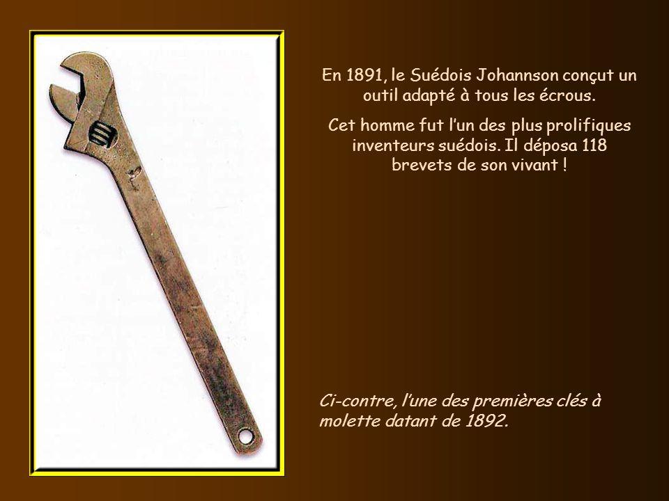 En 1891, le Suédois Johannson conçut un outil adapté à tous les écrous.