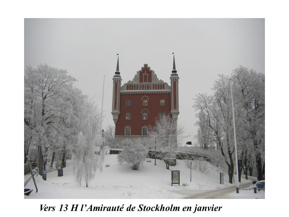 Vers 13 H l'Amirauté de Stockholm en janvier