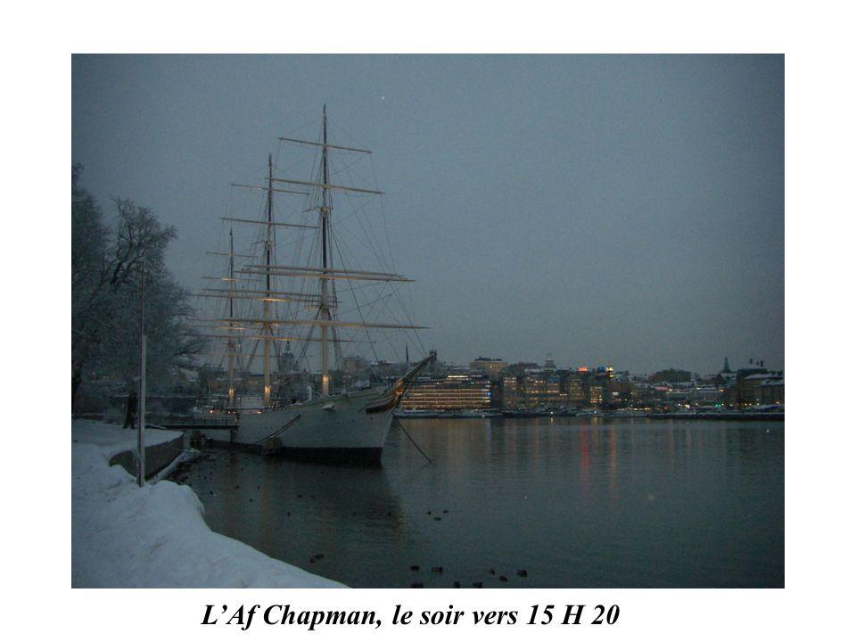 L'Af Chapman, le soir vers 15 H 20