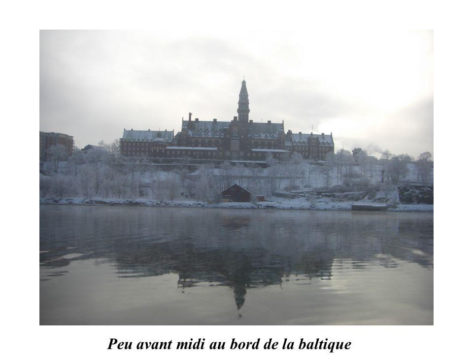 Vers 11 H 30 à STOCKHOLM en janvier