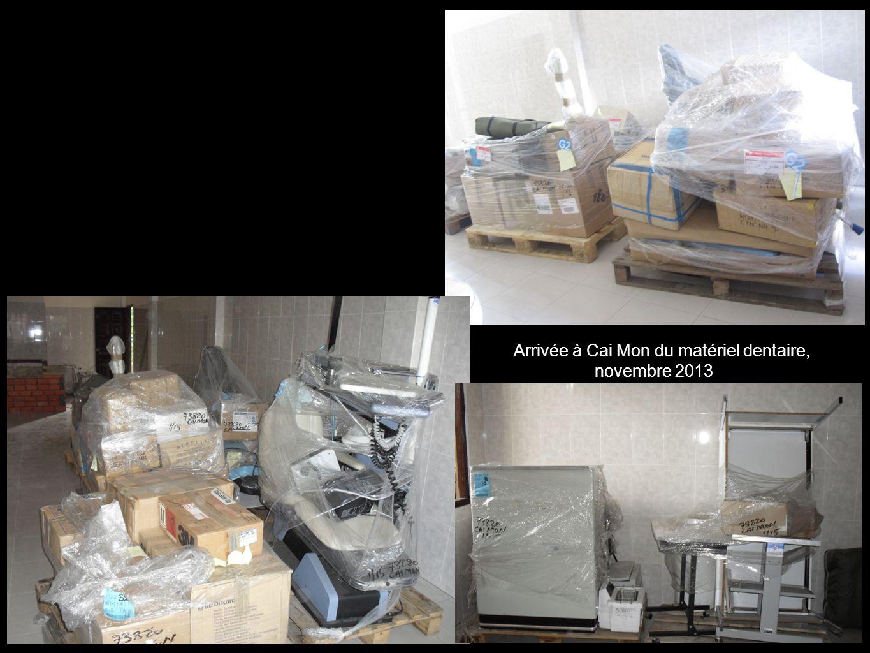 14 Arrivée à Cai Mon du matériel dentaire, novembre 2013