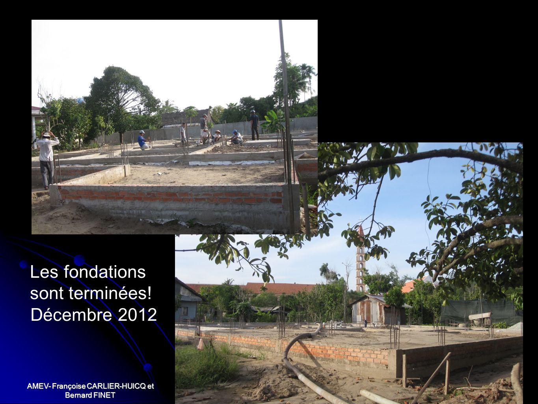 AMEV- Françoise CARLIER-HUICQ et Bernard FINET Les fondations sont terminées! Décembre 2012