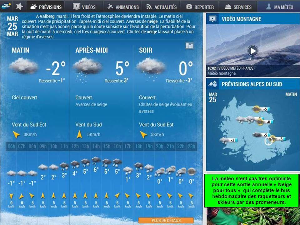 La météo n'est pas très optimiste pour cette sortie annuelle « Neige pour tous », qui complète le bus hebdomadaire des raquetteurs et skieurs par des promeneurs.