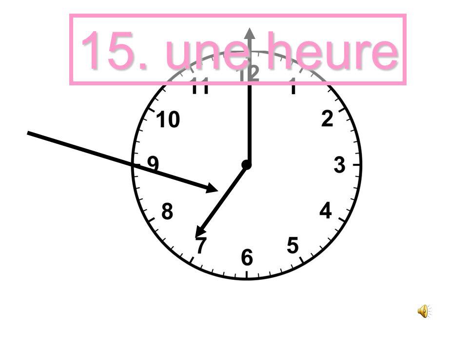 14. une minute