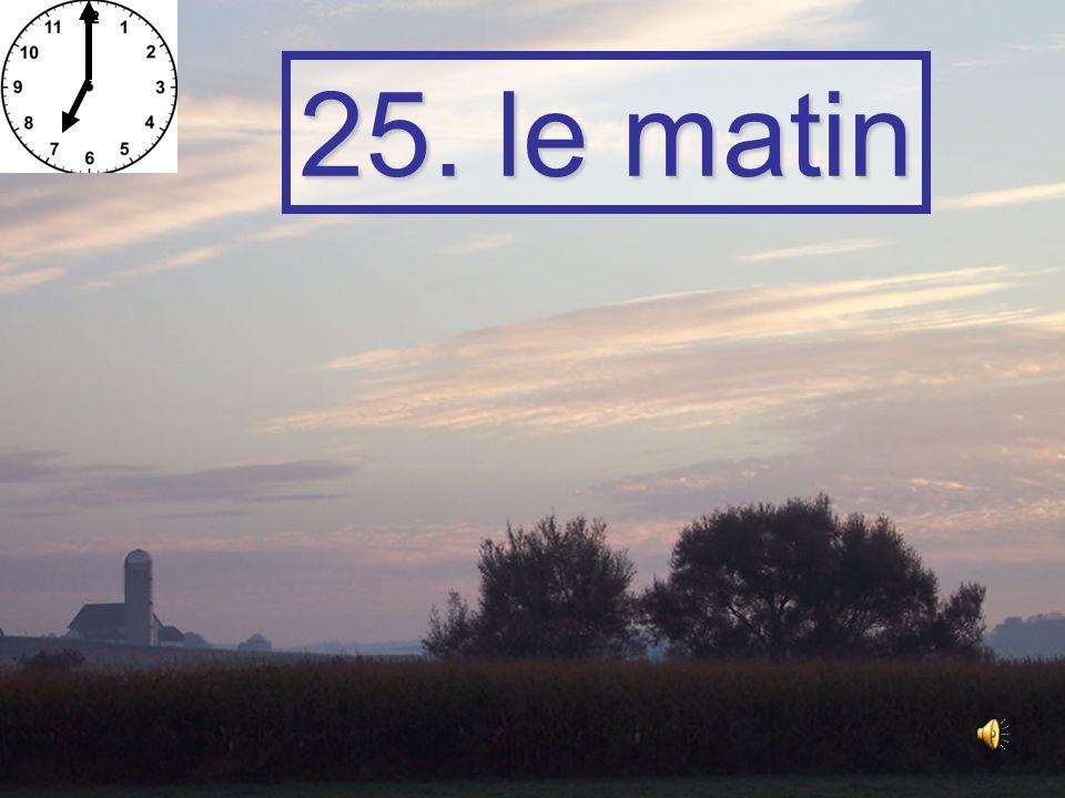 24. le lever du soleil