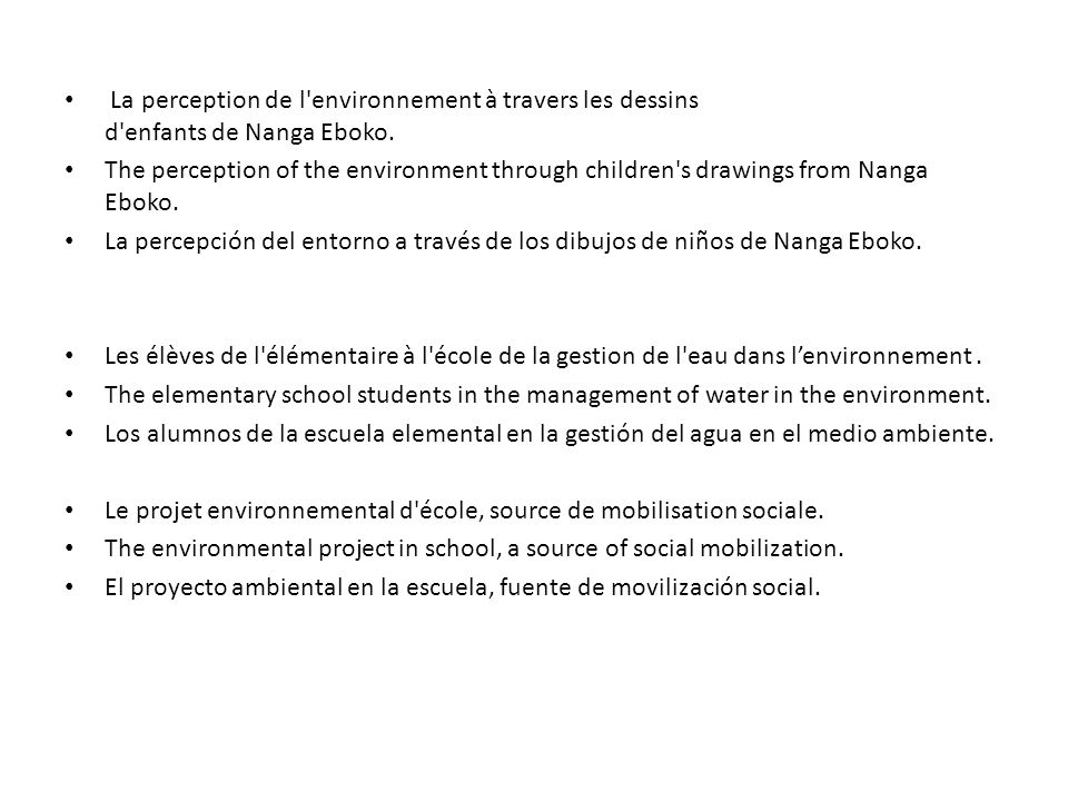 La perception de l'environnement à travers les dessins d'enfants de Nanga Eboko. The perception of the environment through children's drawings from Na