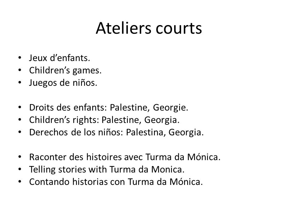 Ateliers courts Jeux d'enfants. Children's games.