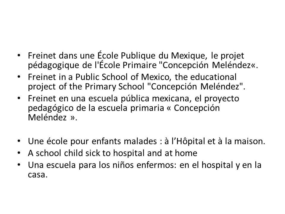 Freinet dans une École Publique du Mexique, le projet pédagogique de l École Primaire Concepción Meléndez«.