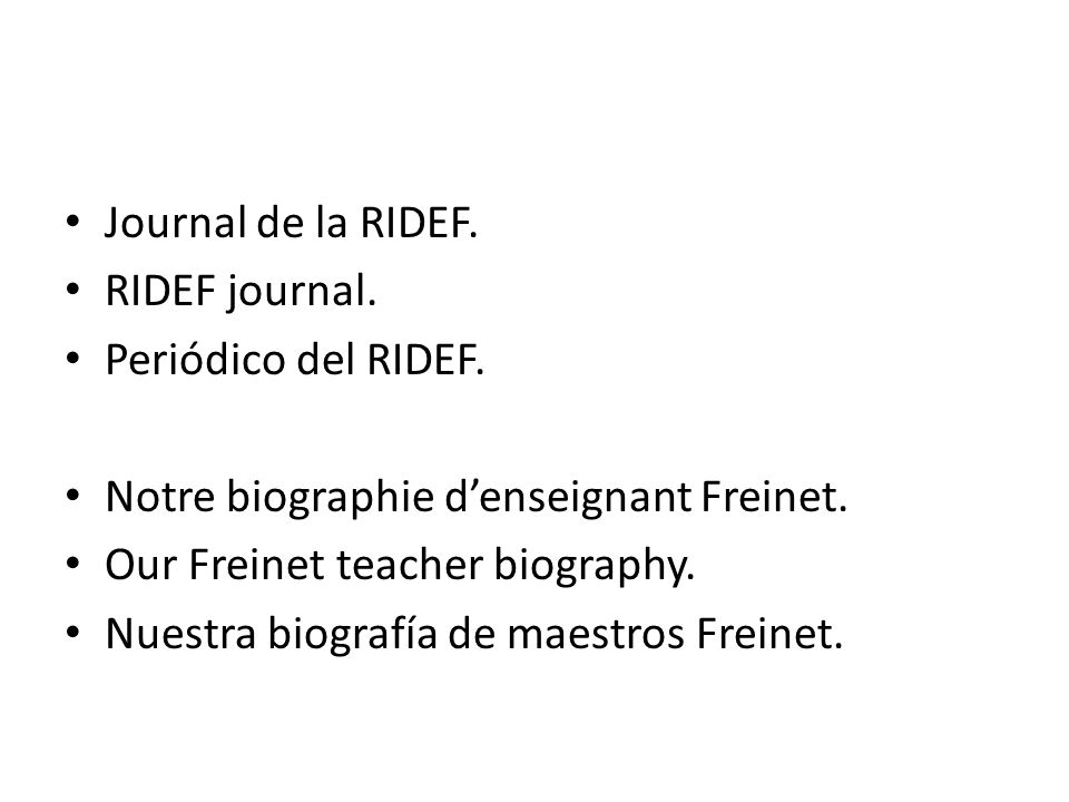 Journal de la RIDEF. RIDEF journal. Periódico del RIDEF.