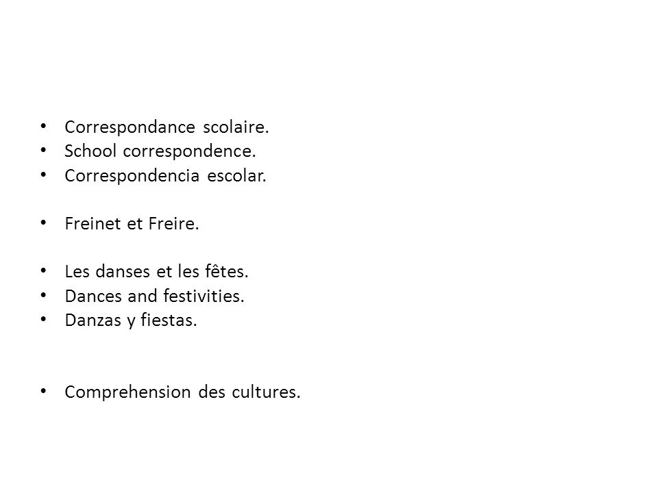 Correspondance scolaire. School correspondence. Correspondencia escolar. Freinet et Freire. Les danses et les fêtes. Dances and festivities. Danzas y