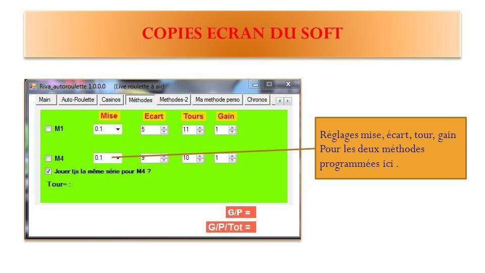 COPIES ECRAN DU SOFT Interface du soft ou l'on remarque plusieurs onglets dédiés à différentes opérations disponibles sur celui-ci Réglages gain perte par session.