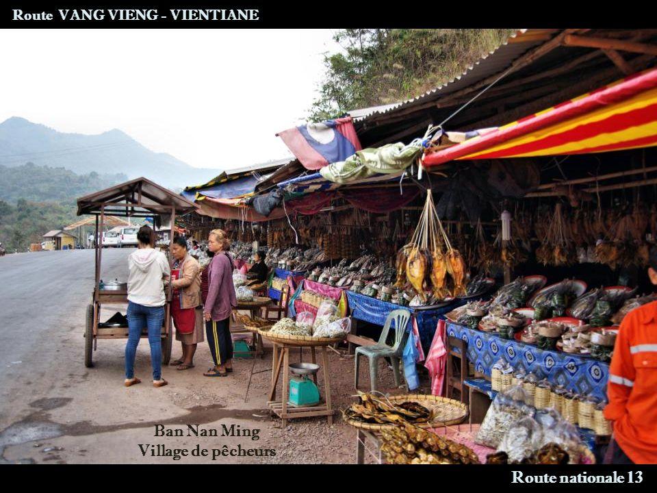 Route VANG VIENG - VIENTIANE Arrivée à Vientiane