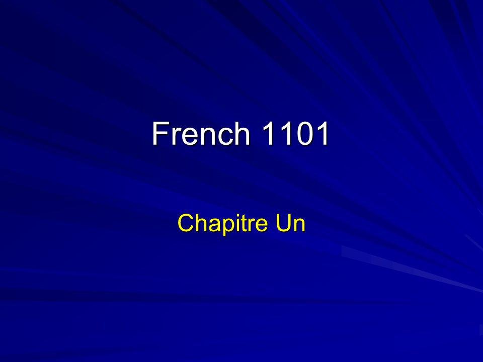 French 1101 Chapitre Un