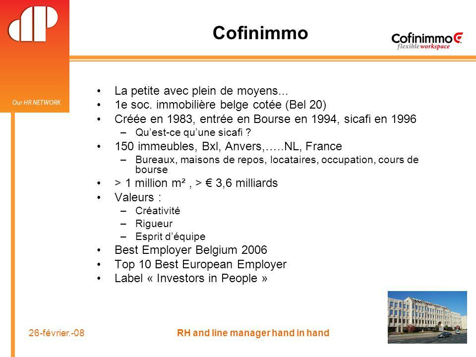 26-février.-08 RH and line manager hand in hand Cofinimmo La petite avec plein de moyens...