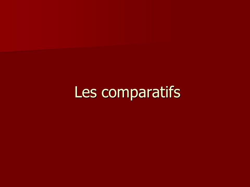 Les comparatifs
