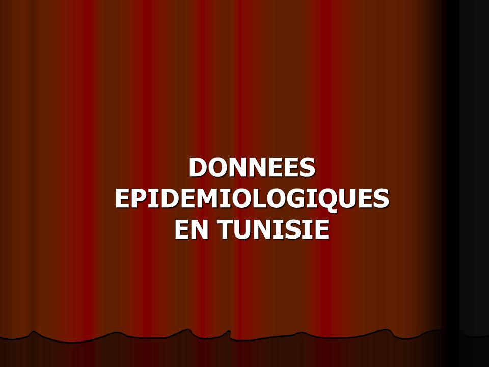 DONNEES EPIDEMIOLOGIQUES EN TUNISIE
