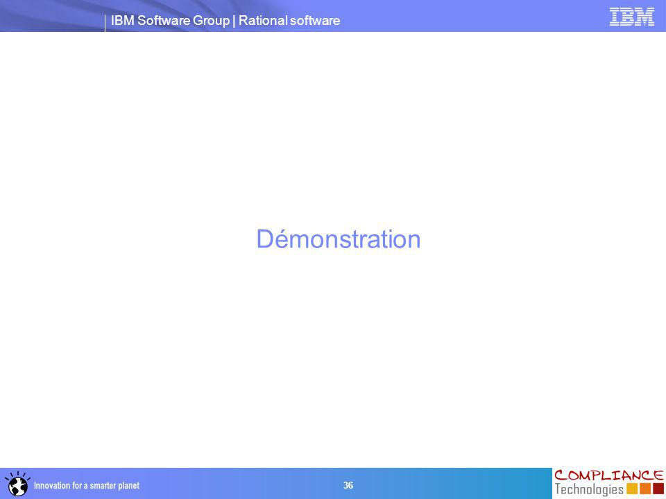 IBM Software Group | Rational software 36 Démonstration