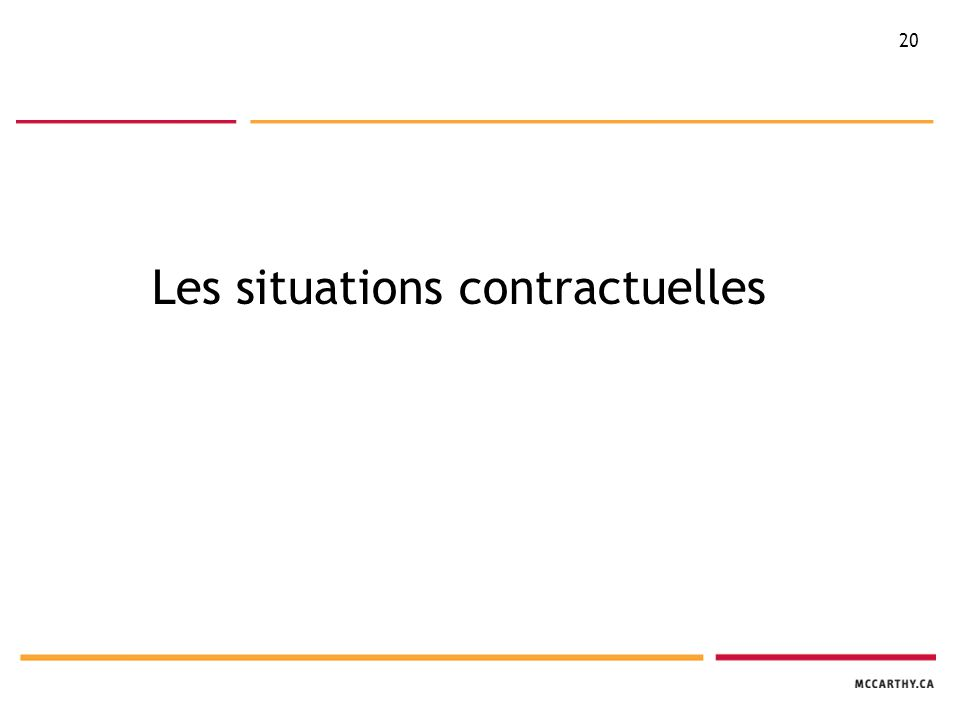 20 Les situations contractuelles
