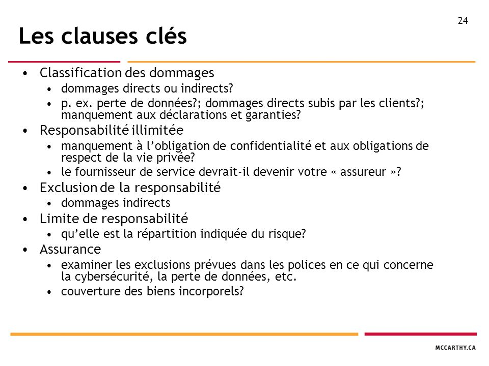 24 Les clauses clés Classification des dommages dommages directs ou indirects.
