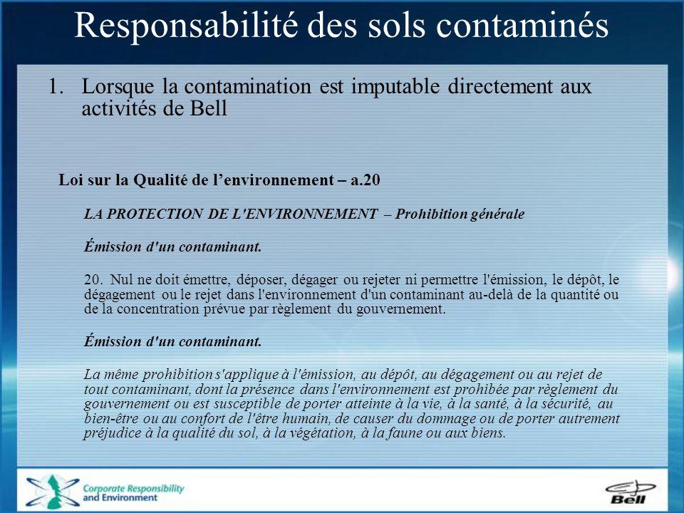 Loi sur la Qualité de l'environnement – a.20 LA PROTECTION DE L ENVIRONNEMENT – Prohibition générale Émission d un contaminant.