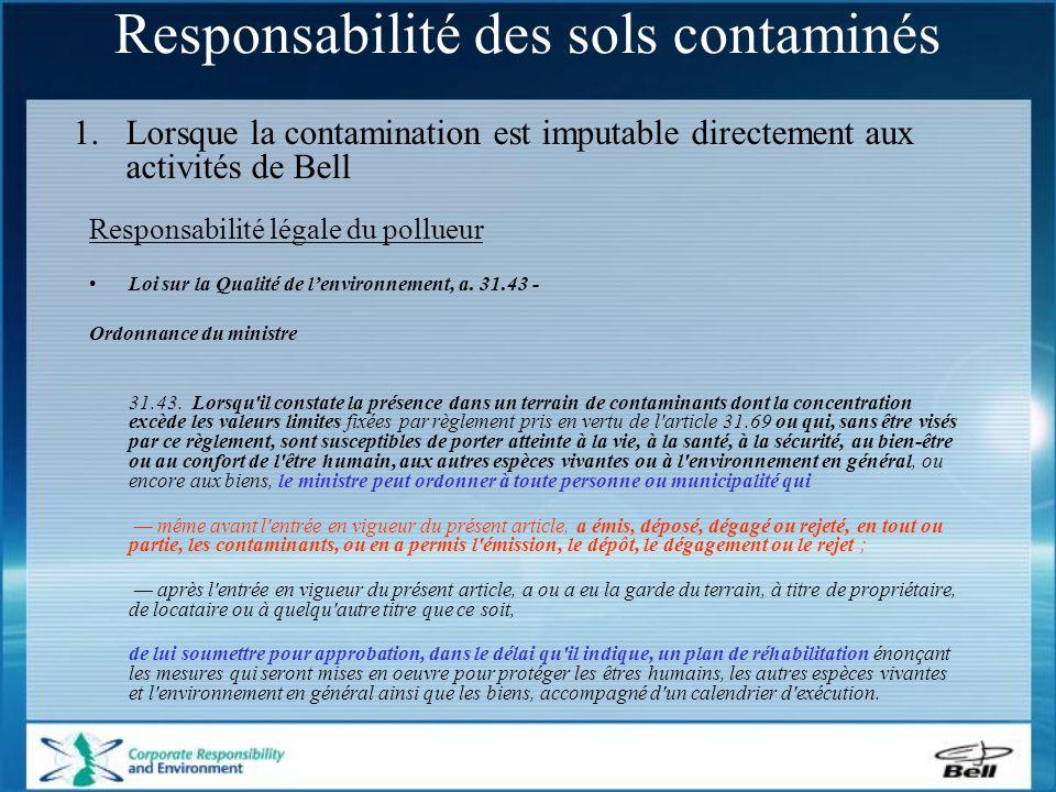 Responsabilité légale du pollueur Loi sur la Qualité de l'environnement, a.