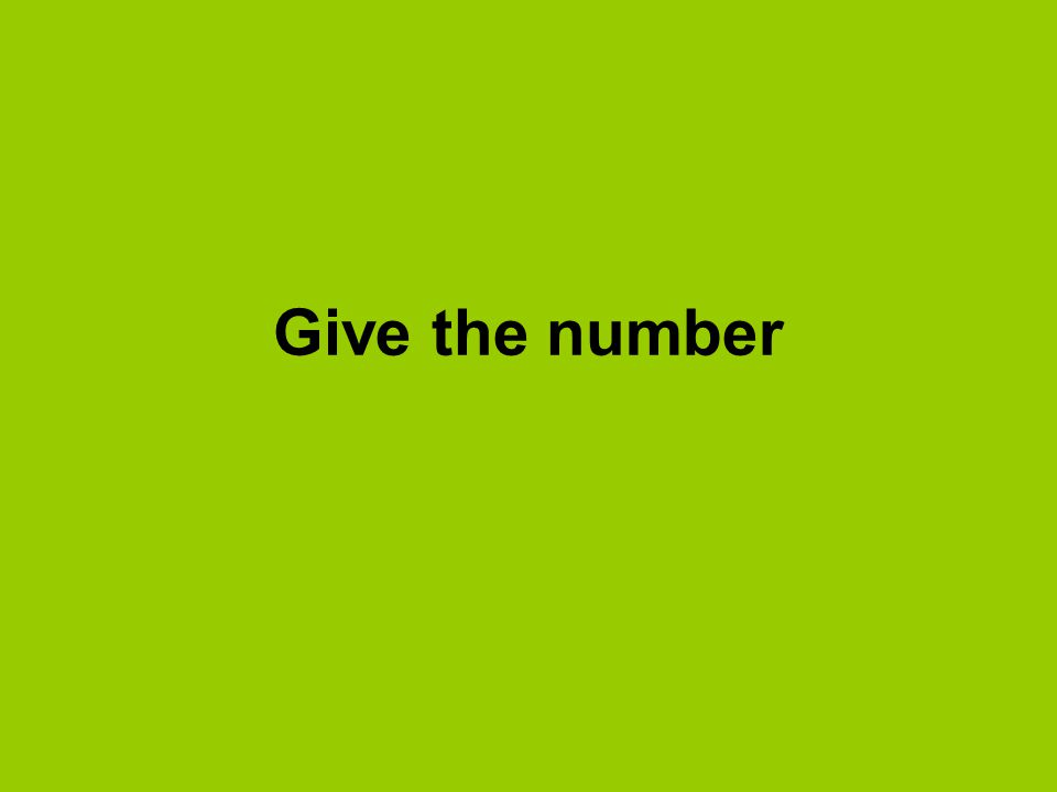 Give the number
