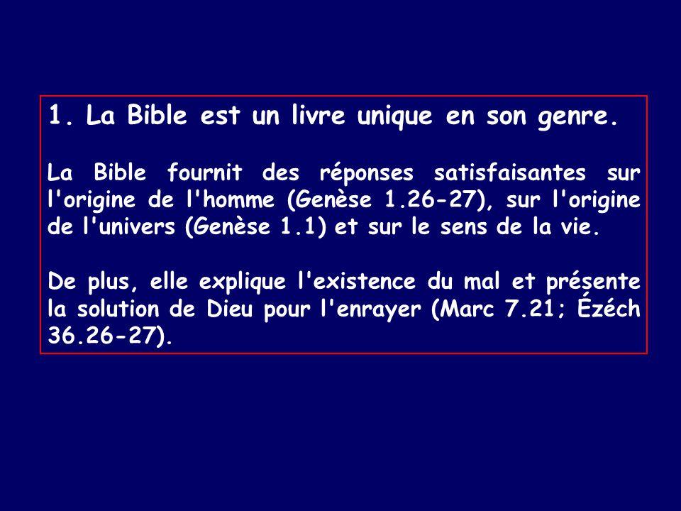 1.La Bible est un livre unique en son genre.