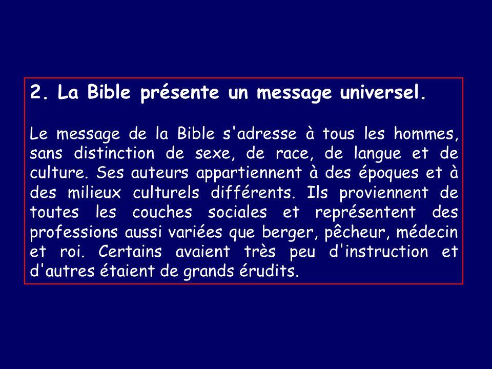 2.La Bible présente un message universel.