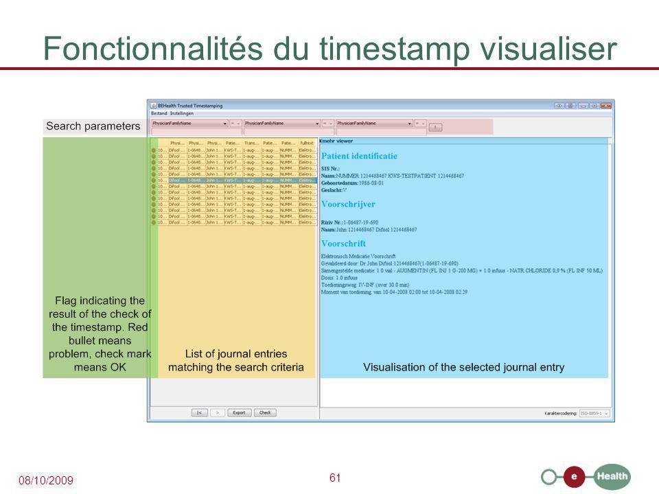 61 08/10/2009 Fonctionnalités du timestamp visualiser