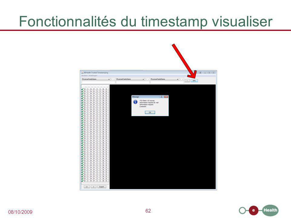 62 08/10/2009 Fonctionnalités du timestamp visualiser
