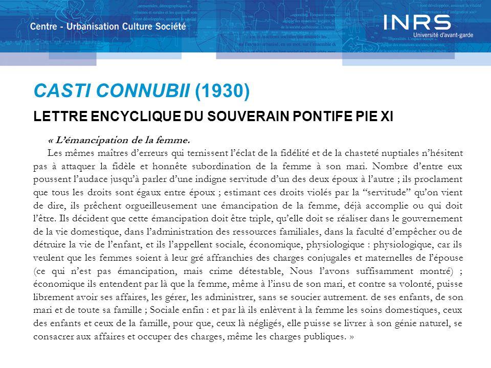 CASTI CONNUBII (1930) LETTRE ENCYCLIQUE DU SOUVERAIN PONTIFE PIE XI « L'émancipation de la femme.