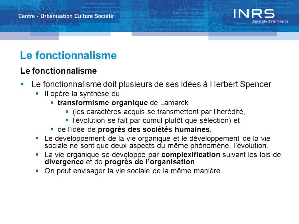 Le fonctionnalisme Herbert Spencer (1820-1903). First principles, 1875, p. 396.