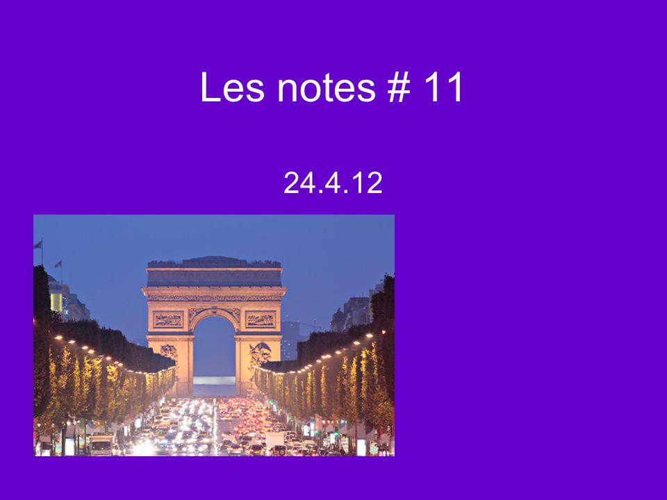 Les notes # 11 24.4.12
