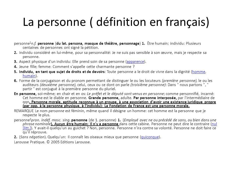 La personne ( définition en français) personne 1 n.f.