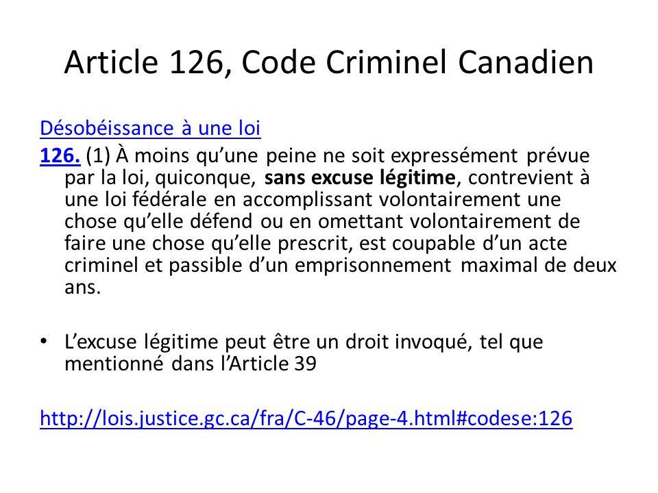 Article 126, Code Criminel Canadien Désobéissance à une loi 126.126.