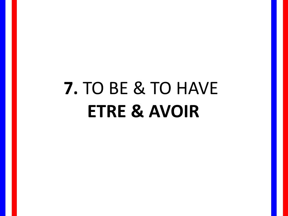 Être / ɛ t ʀ / - to be Je and any verb form that starts with a vowel (or silent h) combine together for ease of pronunciation.