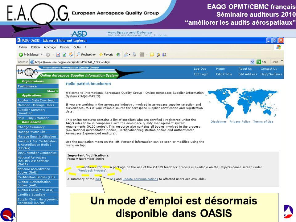 """Slide 13 EAQG OPMT/CBMC français Séminaire auditeurs 2010 """"améliorer les audits aérospatiaux"""" Un mode d'emploi est désormais disponible dans OASIS"""