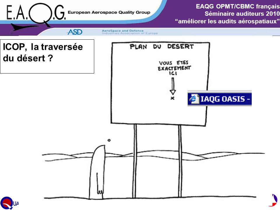 """Slide 23 EAQG OPMT/CBMC français Séminaire auditeurs 2010 """"améliorer les audits aérospatiaux"""" ICOP, la traversée du désert ?"""