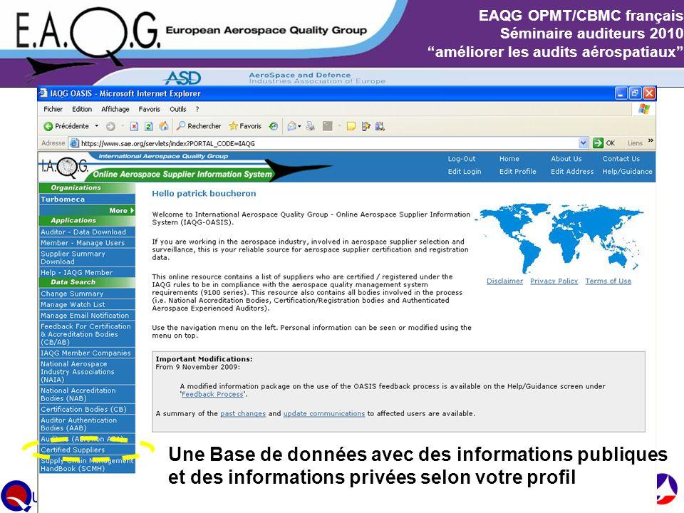 """Slide 6 EAQG OPMT/CBMC français Séminaire auditeurs 2010 """"améliorer les audits aérospatiaux"""" Une Base de données avec des informations publiques et de"""
