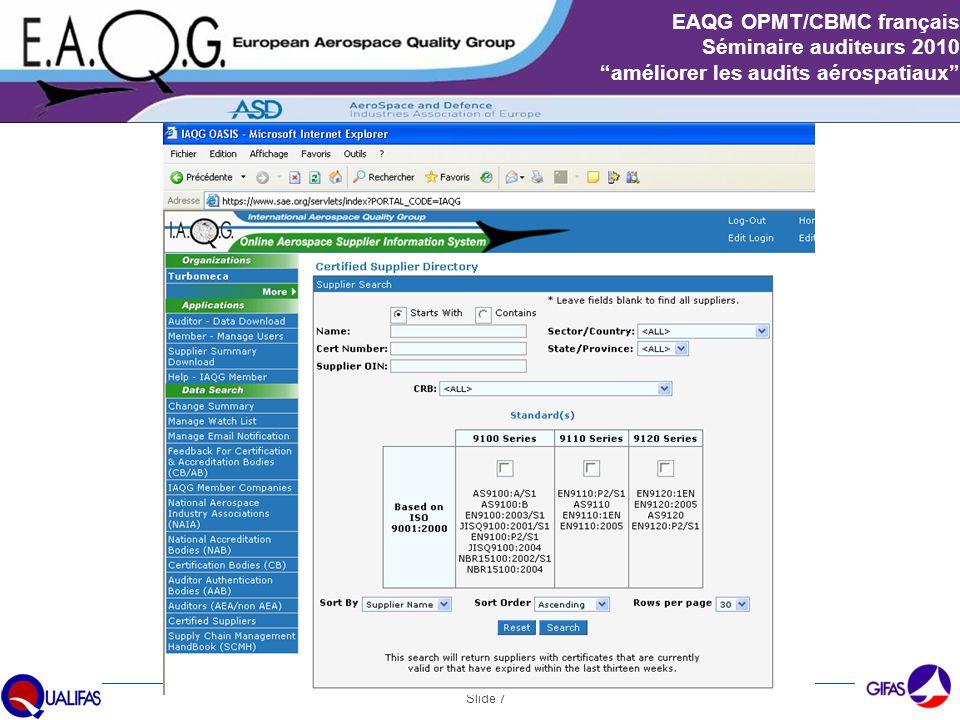 """Slide 7 EAQG OPMT/CBMC français Séminaire auditeurs 2010 """"améliorer les audits aérospatiaux"""""""