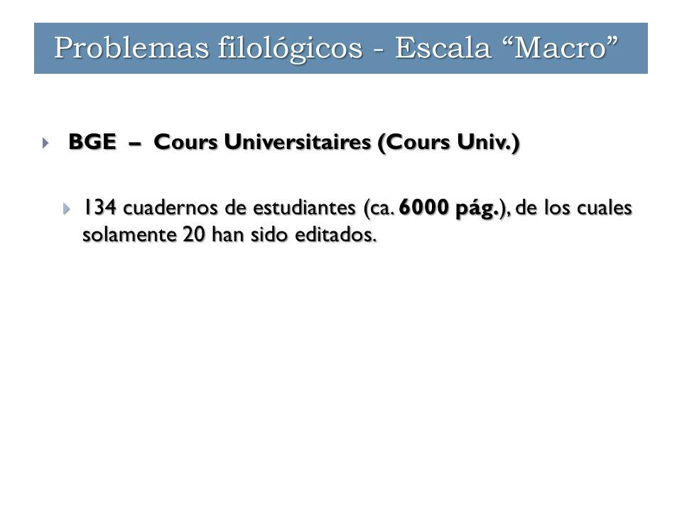 "Problemas filológicos - Escala ""Macro"" BGE – Cours Universitaires (Cours Univ.)  BGE – Cours Universitaires (Cours Univ.)  134 cuadernos de estudian"