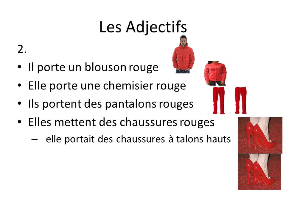 Les Adjectifs 3.