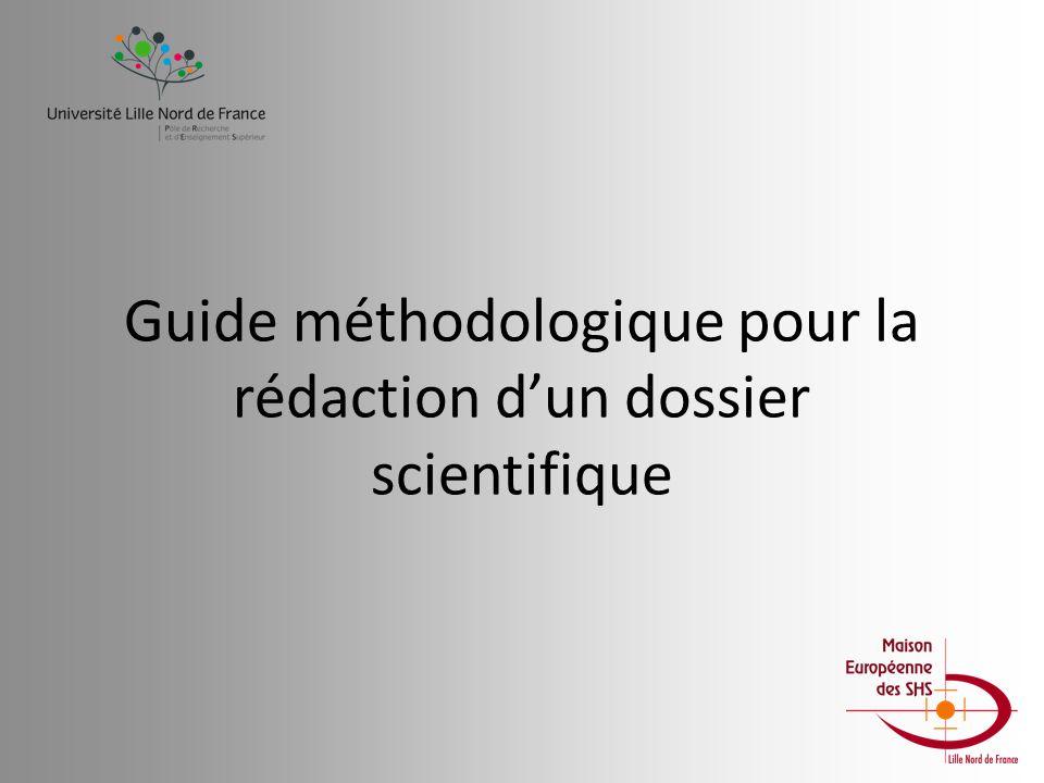 Guide méthodologique pour la rédaction d'un dossier scientifique