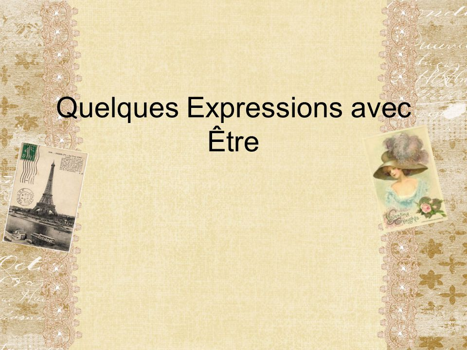 Review… The verb être means to be and is conjugated like this: Je suis Tu es Il/elle est Nous sommes Vous êtes Ils/elles sont