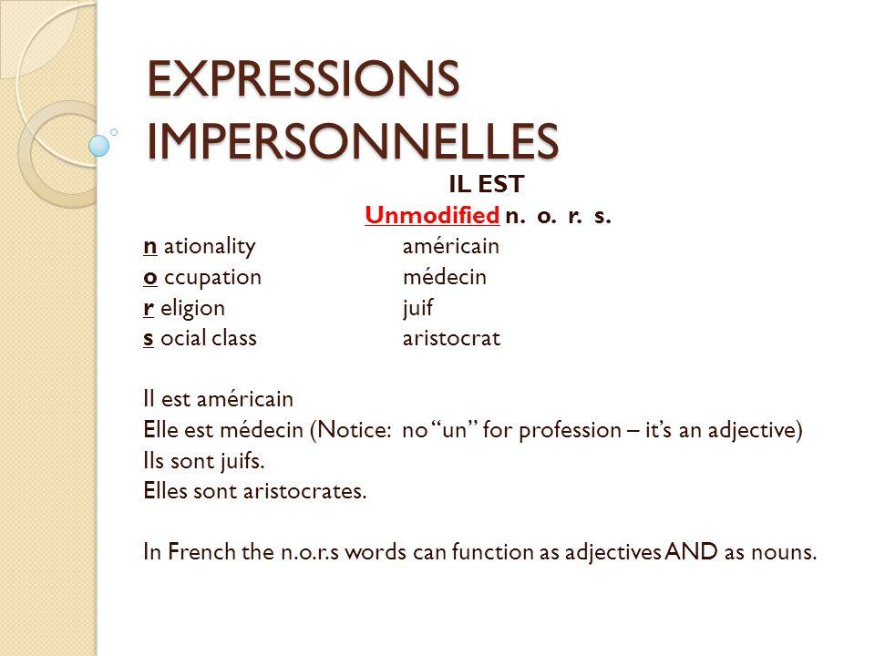 EXPRESSIONS IMPERSONNELLES C'EST Modified Nouns (including n.