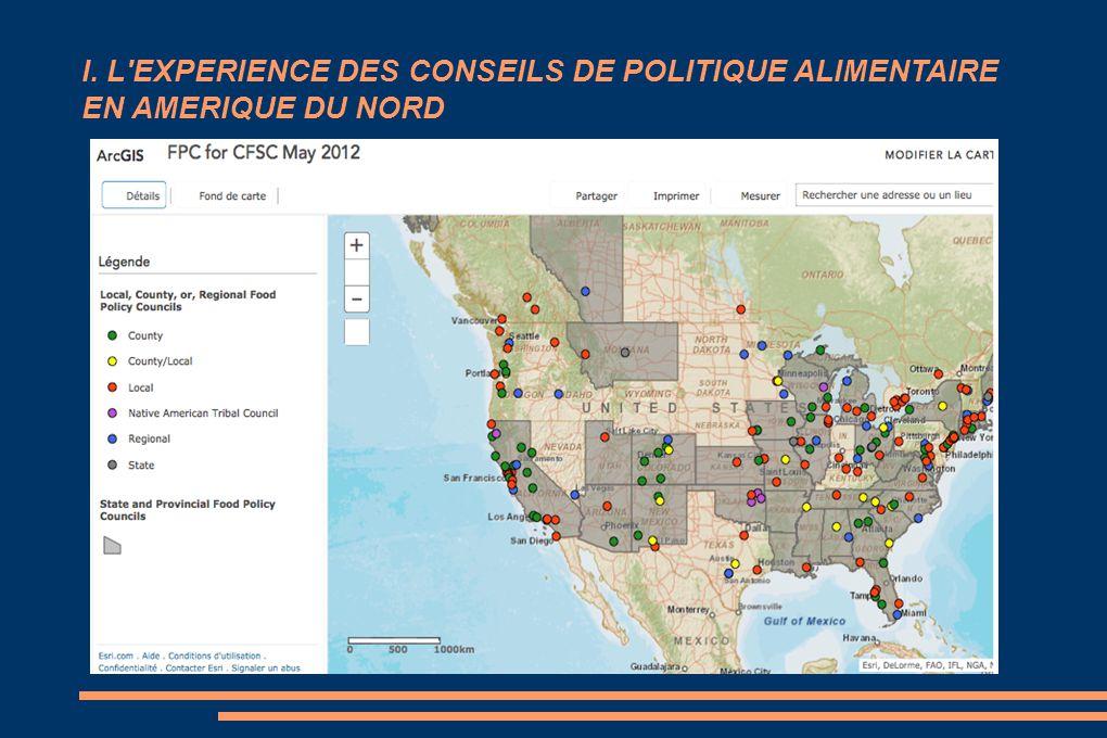 I. L EXPERIENCE DES CONSEILS DE POLITIQUE ALIMENTAIRE EN AMERIQUE DU NORD
