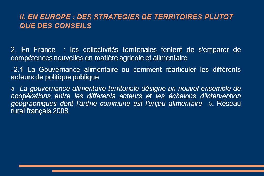 II. EN EUROPE : DES STRATEGIES DE TERRITOIRES PLUTOT QUE DES CONSEILS 2. En France : les collectivités territoriales tentent de s'emparer de compétenc