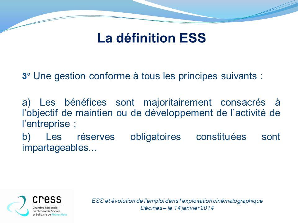 La définition ESS 3° Une gestion conforme à tous les principes suivants : a) Les bénéfices sont majoritairement consacrés à l'objectif de maintien ou