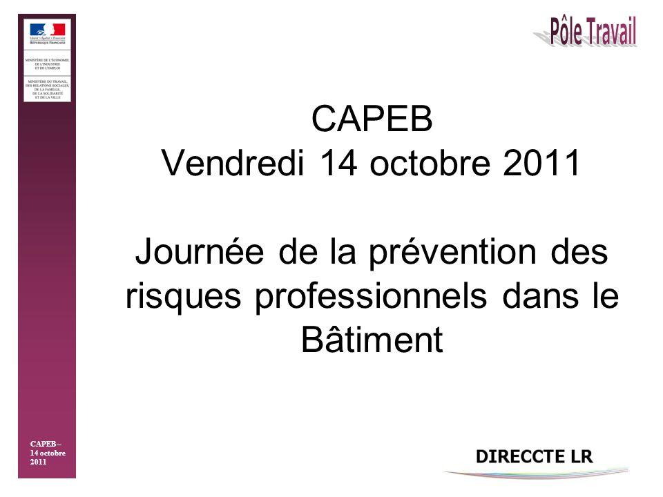 Vendredi 14 octobre 2011 CAPEB Vendredi 14 octobre 2011 Pourquoi avons-nous besoin des artisans pour une promotion de la politique du travail sur ses aspects de la prévention des risques professionnels ?