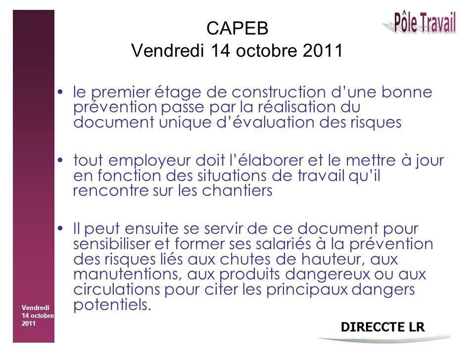 Vendredi 14 octobre 2011 CAPEB Vendredi 14 octobre 2011 le premier étage de construction d'une bonne prévention passe par la réalisation du document u